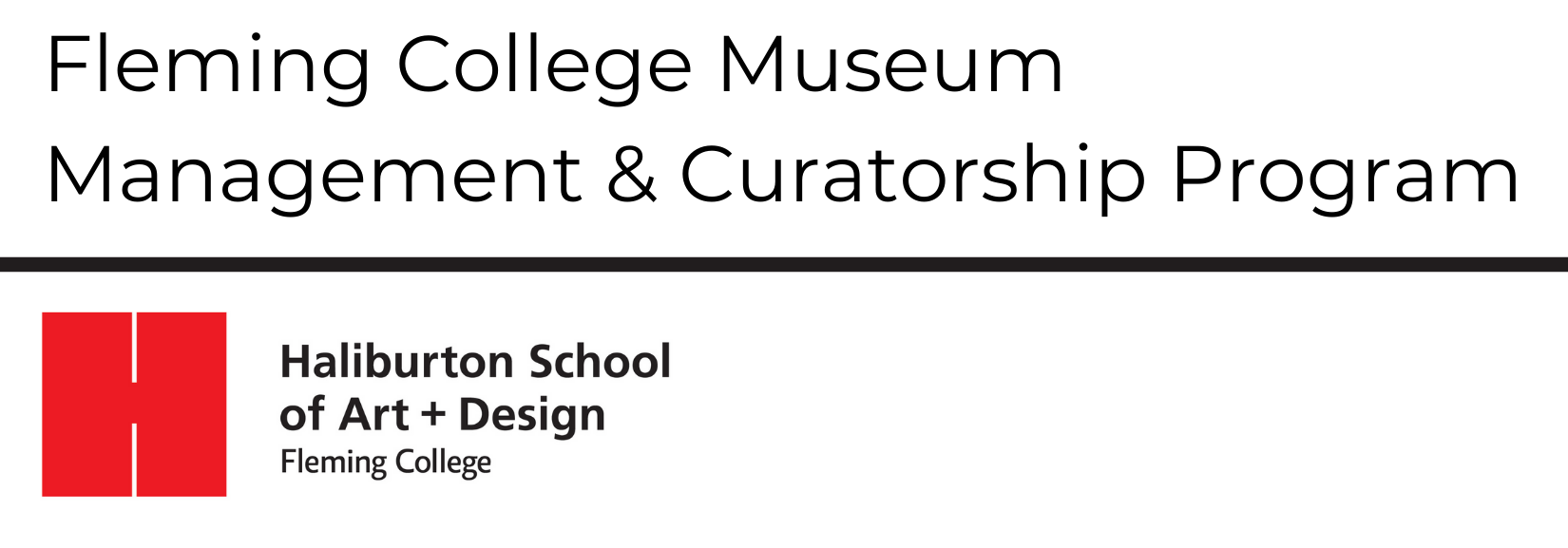 Fleming College Museum Management & Curatorship Program